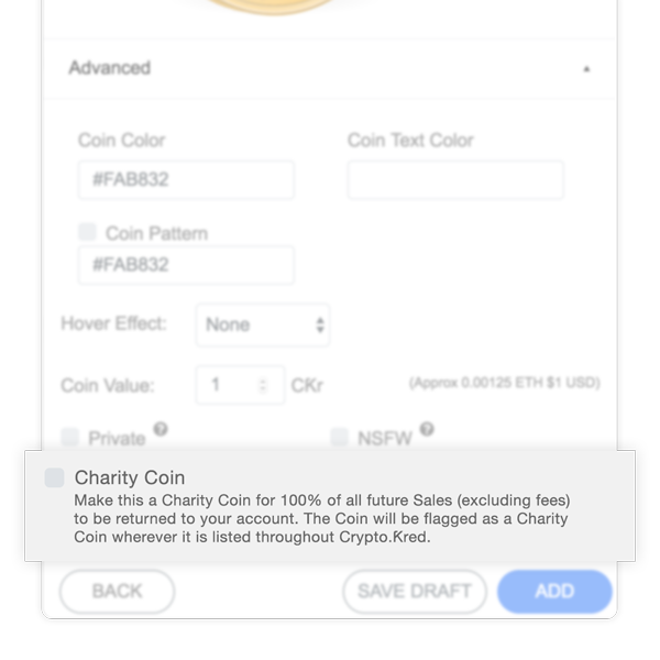 Verified Charities and NGOs are able to select a Charity Coin checkbox in the Advanced Settings during Coin creation